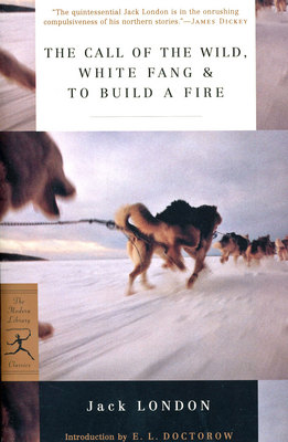 Call Of The Wild, White Fang, And To Build A Fire