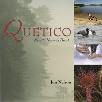 Quetico : Near To Nature's Heart