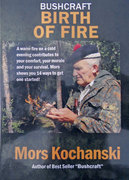 Mors Kochanski Birth of Fire DVD