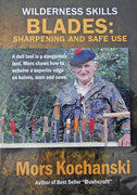 Mors Kochanski Wilderness Skills Blades: Sharpening and Safe Use DVD