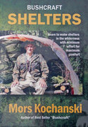 Mors Kochanski Bushcraft Shelters DVD