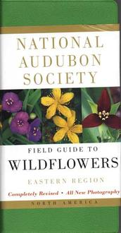 National Audubon Society Field Guide To Wildflowers