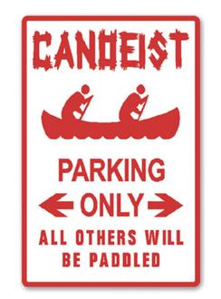 Canoeist Parking Sign