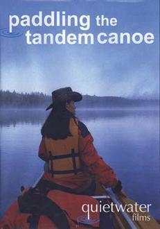 Paddling The Tandem Canoe Dvd