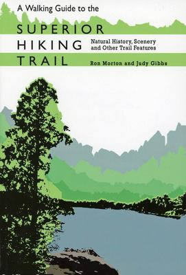 A Walking Guide To The Superior Hiking Trail