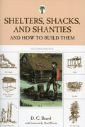 Shelters, Shanties, and Shacks