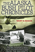 The Alaska Bush Pilot Chronicles