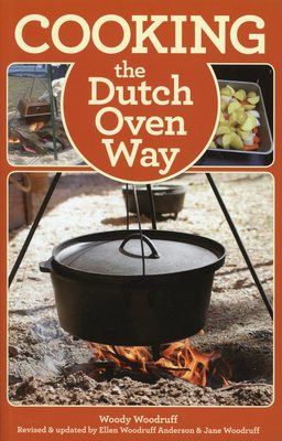 Coooking The Dutch Oven Way