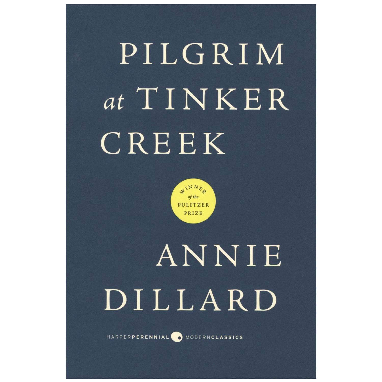 Pilgrim at Tinker Creek (Harper Perrennial Modern Classics)