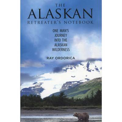 The Alaskan Retreater's Notebook