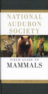 National Audubon Society Field Guide To Mammals