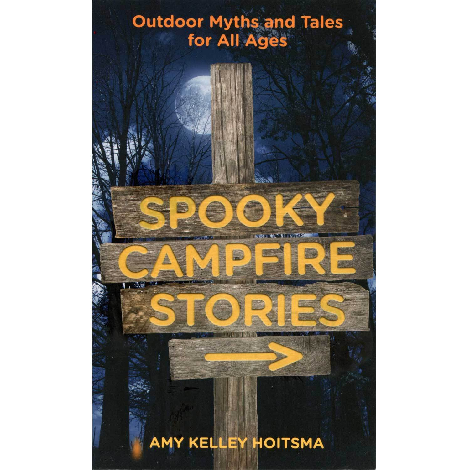 Spooky Campfire Stories By Amy Kelley Hoitsma | Boundary Waters Catalog
