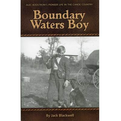 Boundary Waters Boy
