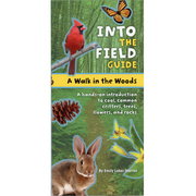 Into The Field Guide : A Walk In The Woods