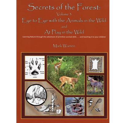 Secrets of the Forest Volume 3