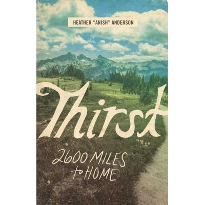 Thirst : 2600 Miles To Home