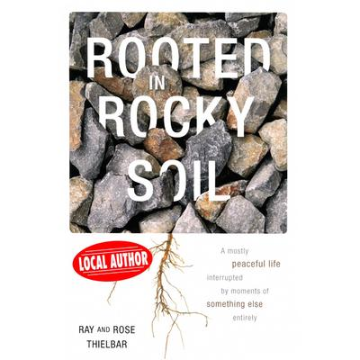 Rooted In Rocky Soil