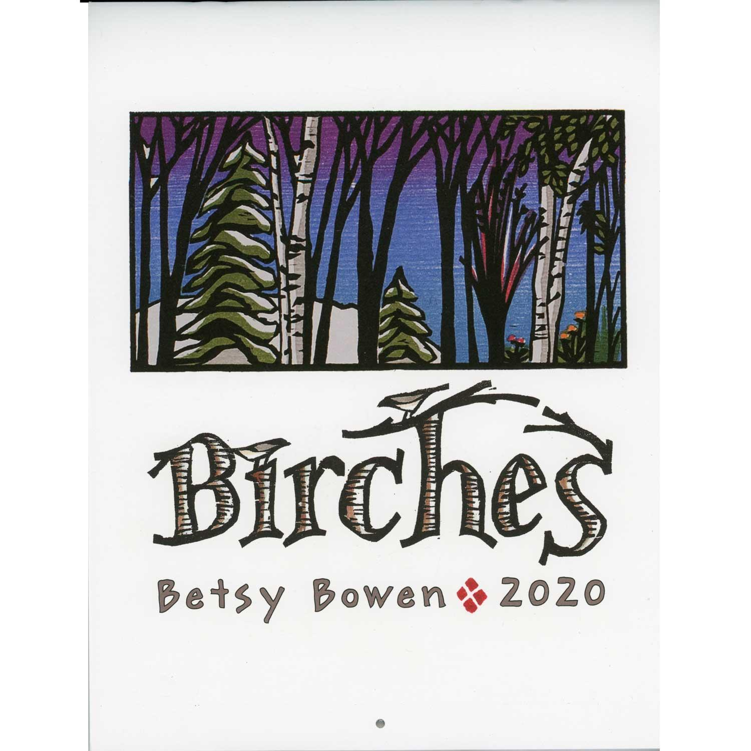 Birches 2020 Calendar By Betsy Bowen   Boundary Waters Catalog