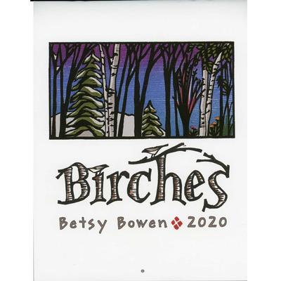 Birches Betsy Bowen 2020 Calendar