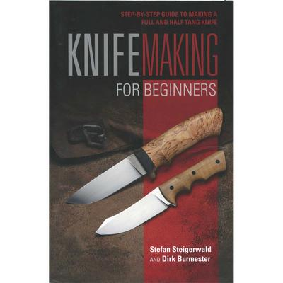 Knife Making For Beginners