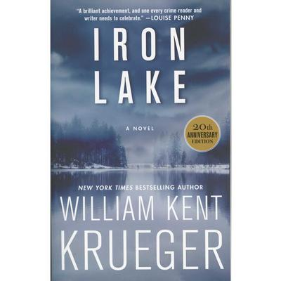 Iron Lake: A Novel 20th Anniversary Edition