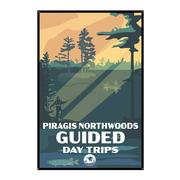 Day Trips Piragis Tin Sign 12x18