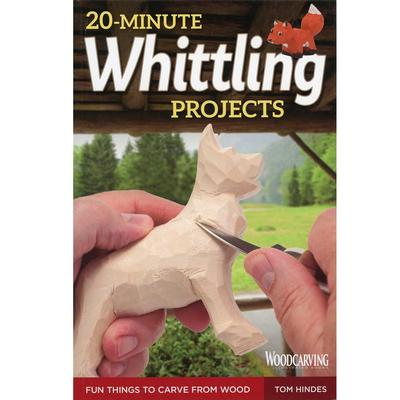 20- Minute Whittling Projects