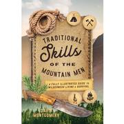 Traditional Skills of the Mountain Men