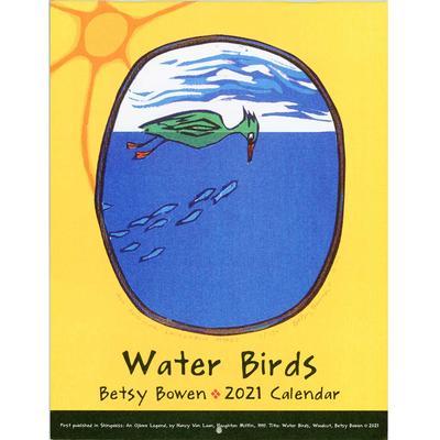 Betsy Bowen Waterbird 2021 Wall Calendar