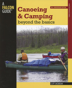 Canoeing and Camping Beyond the Basics