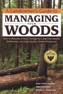 Landowner's Guide Managing In The Woods