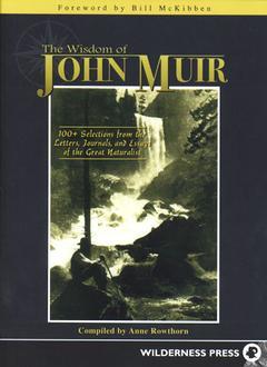 Wisdom Of John Muir
