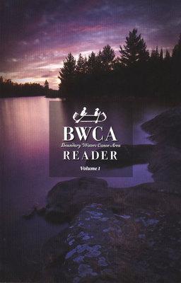 Bwca Reader : Volume 1