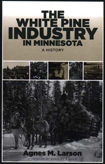 White Pine Industry In
