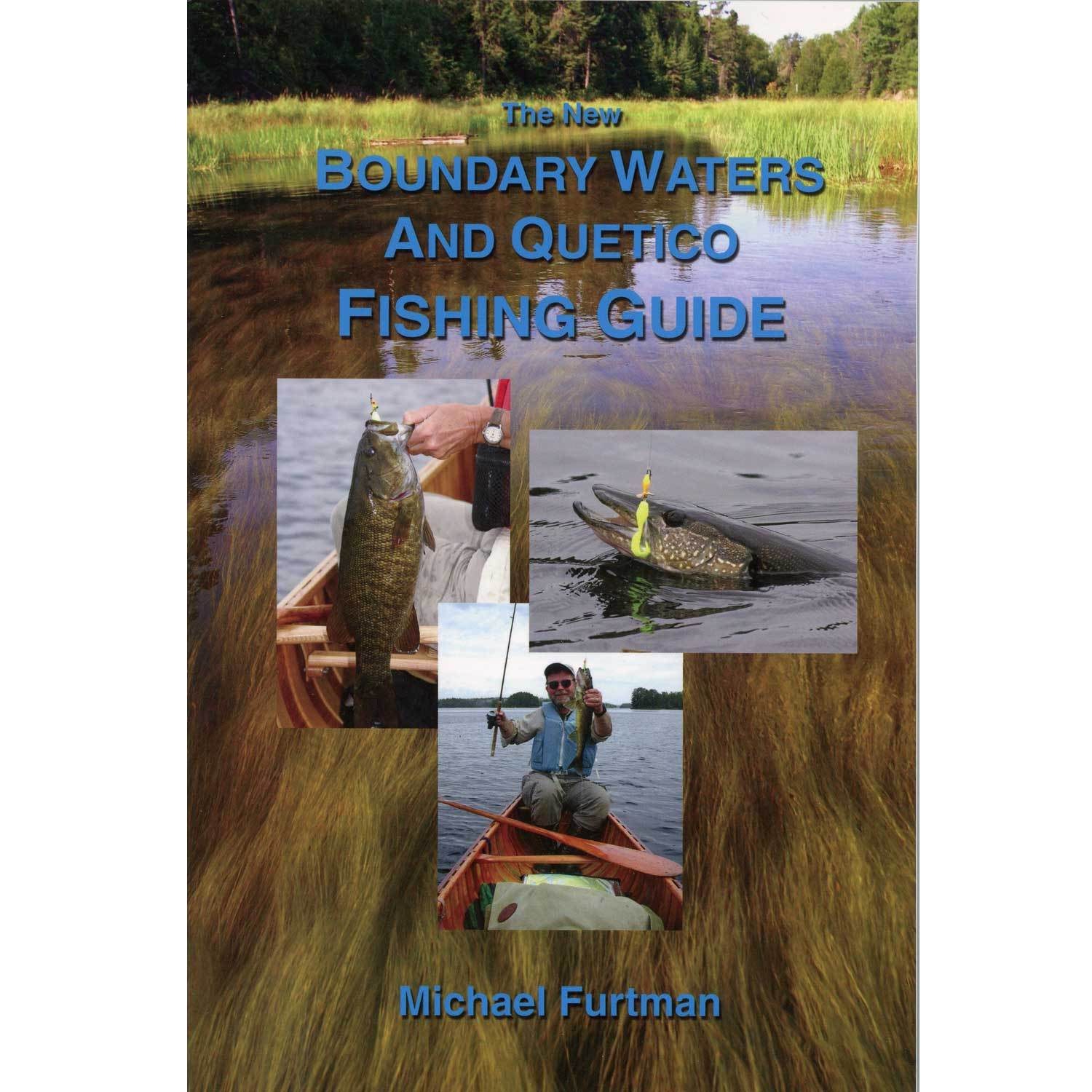 The new boundary waters and quetico fishing guide by for Boundary waters fishing