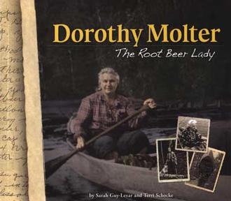 Dorothy Molter : The Root Beer Lady