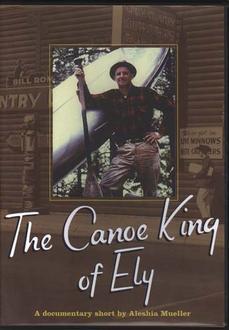 Canoe King Of Ely - Dvd